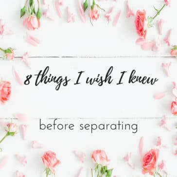 Things I wish I knew before separating