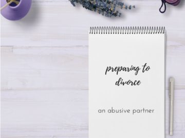 preparing to divorce an abusive partner